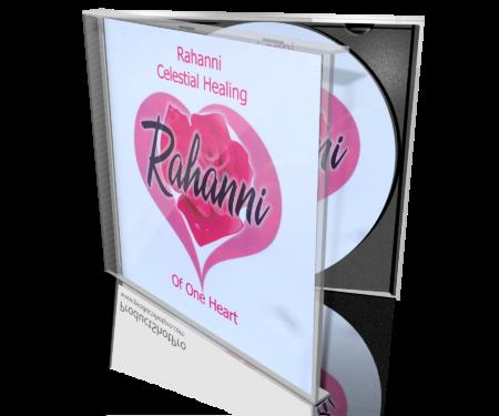 Rahanni Celestial Healing Of One Heart CD