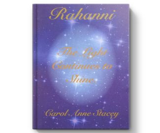 Rahanni The Light Continues Book by Carol Anne Stacey