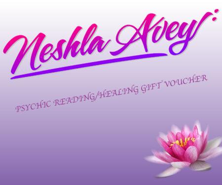 Neshla Avey Gift Voucher for psychic readings & healing