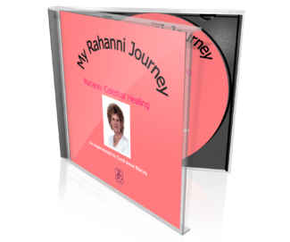 My Rahanni Journey by Carol Anne Stacey CD